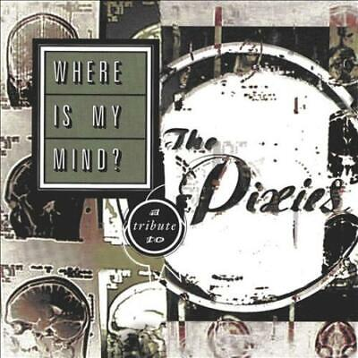Various Artists Where Is My Mind?: A Tribute To The Pixies New Vinyl Record