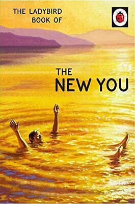 The Ladybird Book of The New You (Ladybird for Grown-Ups) by Morris, Joel Book