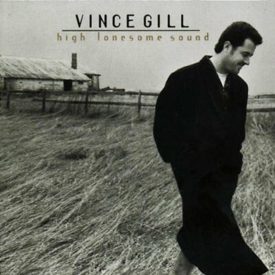 Vince Gill - High Lonesome Sound New Cd