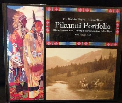 The Blackfoot Papers-Volume 3-Pikunni Portfolio-Glacier National Park