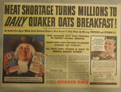 """Quaker Cereal Ad: """"Meat Shortage Eat Oats!"""" 1940's Size: 11 x 15 inches"""