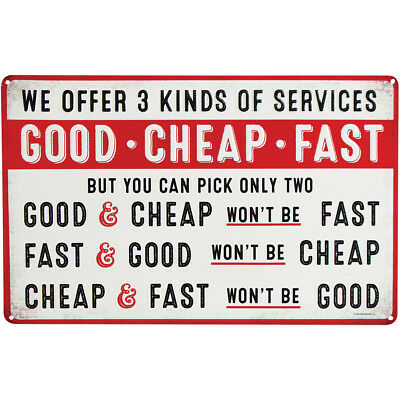 """NEW Good Cheap Fast - Embossed Tin Sign - Drilled for easy mounting 15 x 9.5"""""""
