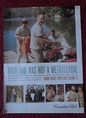 2008 Print Ad Canadian Club Whiskey ~ Vintage Dad Photos Was Not A Metrosexual