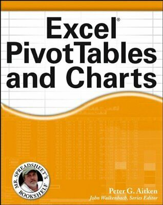 Excel PivotTables and Charts (Mr Spreadsheet) by Aitken, Peter G. Paperback The
