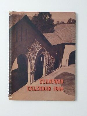 STANFORD UNIVERSITY 1946 CALENDAR book IMAGES stadium ARCHITECTURE Cap and Gown