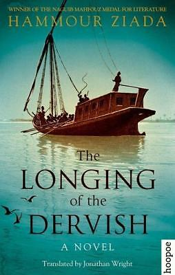 The Longing of the Dervish, Haour Ziada
