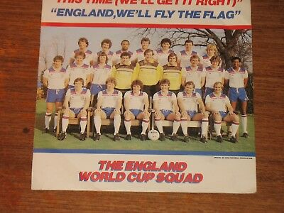 The England World Cup Squad' This Time We'll Get It Right' 1982 single