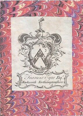 o Ex Libris Chippendale Armorial  Bookplate: FRANCIS EYRE Esq. Warkworth Northam