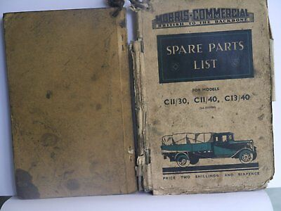 Morris Commercial Instruction Book for 30 cwt to 3 ton + Spare Parts List 1935/6