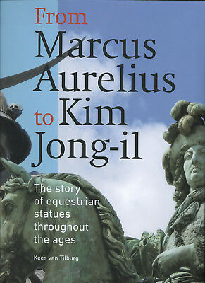 STORY OF EQUESTRIAN STATUES THROUGHOUT THE AGES -- 1 of 260 SIGNED COPIES