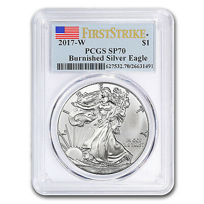 2017-W Burnished Silver American Eagle SP-70 PCGS (First Strike)