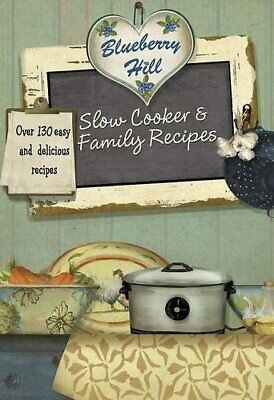 Blueberry Hill - Slow Cooker & Family Recipes - Love ... by Parragon Books, Love