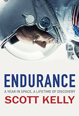 Endurance: A Year in Space A Lifetime of Disco by Scott Kelly New Hardcover Book