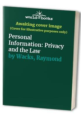 Personal Information: Privacy and the Law by Wacks, Raymond Paperback Book The