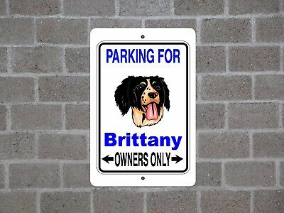 Brittany dog - parking owners guard yard fence metal aluminum sign
