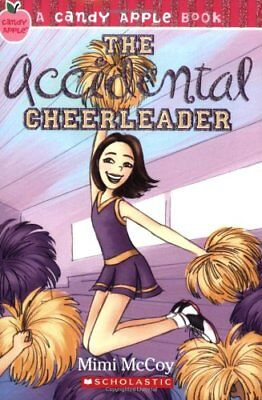The Accidental Cheerleader (Candy Apple Books) by McCoy, Mimi Book The Cheap