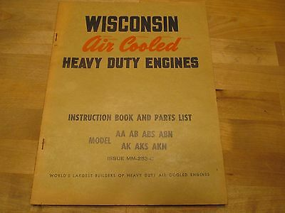 Wisconsin Engines Model AA AB ABS ABN AK AKS Instruction Book Parts List MM-253C