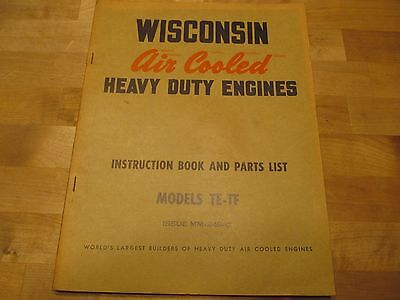 Wisconsin Engines Air Cooled Model TE TF Instruction Book Parts List MM-249C