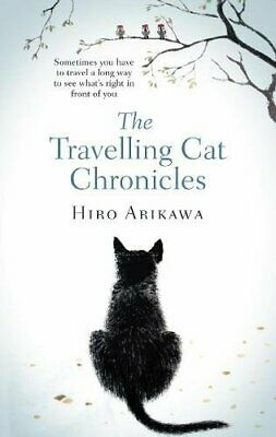 The Travelling Cat Chronicles by Arikawa, Hiro Book The Cheap Fast Free Post
