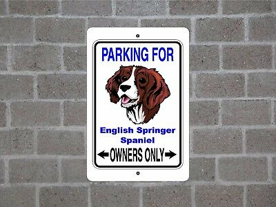 English Springer Spaniel dog parking owners guard yard fence aluminum metal sign