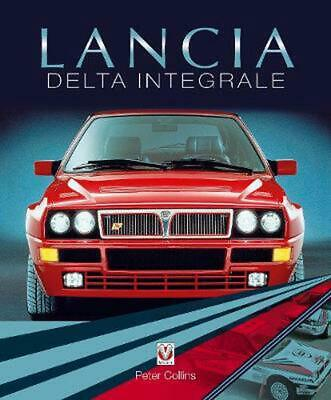 Lancia Delta Integrale by Peter Collins Hardcover Book Free Shipping!