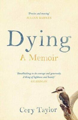 Dying: A Memoir by Taylor, Cory Book The Cheap Fast Free Post