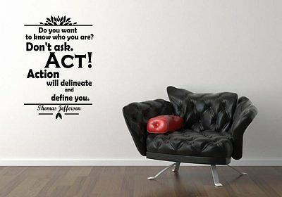 Do you want to know who you are? Thomas Jefferson Motivational Wall Sticker UK