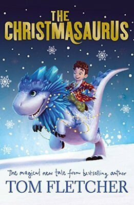 The Christmasaurus by Tom Fletcher New Paperback Book