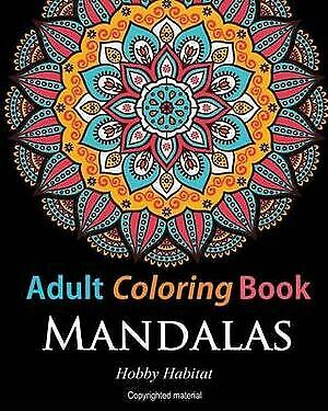Adult Coloring Books Mandalas Coloring Books for Adults Featuri by Books Hobby H