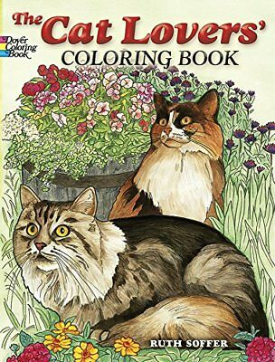 The Cat Lovers Coloring Book (Dover Nature Coloring, Illustrator: Ruth Soffer