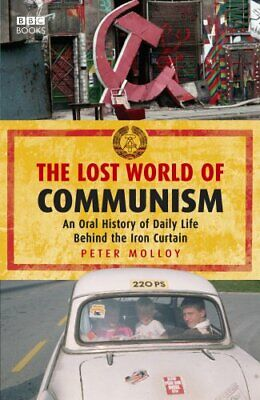 The Lost World of Communism by Molloy, Peter Hardback Book The Cheap Fast Free