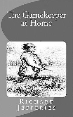 The Gamekeeper at Home by Jefferies, Richard -Paperback