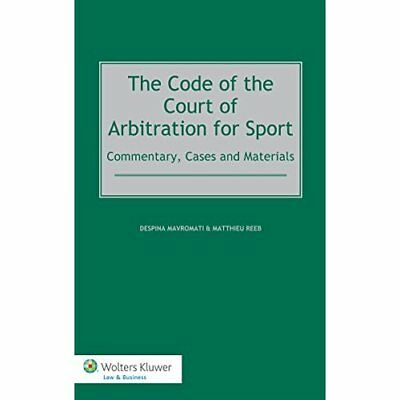 The Code of the Court of Arbitration for Sport (CAS): C