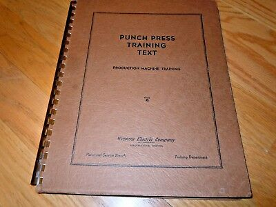 1941 WESTERN ELECTRIC PUNCH PRESS TRAINING TEXT 117 Page Book HAWTHORNE WORKS