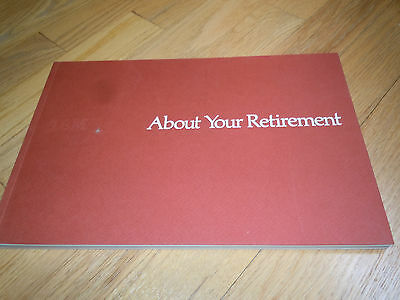 1986 IBM MANUAL - ABOUT YOUR RETIREMENT 93 pages History and Benefits