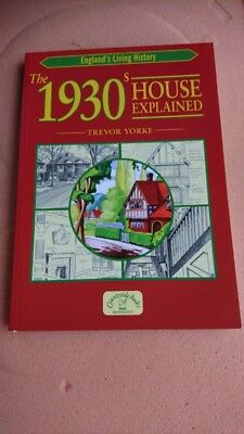 The 1930's House Explained