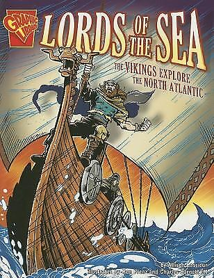 Lords of the Sea : The Vikings Explore the North Atlantic by Allison Lassieur