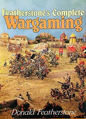 Featherstone's Complete Wargaming by Featherstone, Donald Hardback Book The