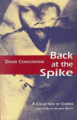 Back at the Spike by Constantine, David J. Paperback Book The Cheap Fast Free