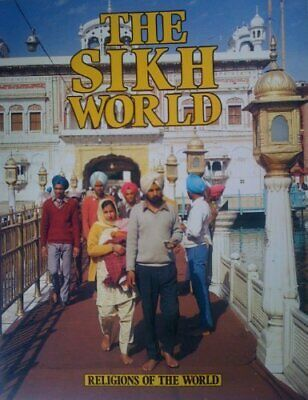 Religions Of The World: The Sikh World by Singh, D Paperback Book The Cheap Fast