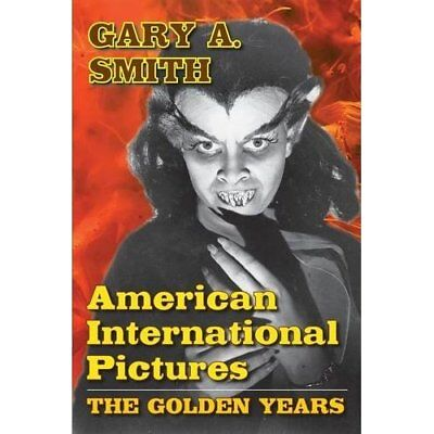 American International Pictures: The Golden Years Gary