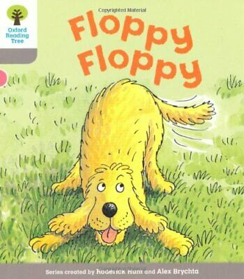 Oxford Reading Tree: Level 1: First Words: Floppy... by Hunt, Roderick Paperback