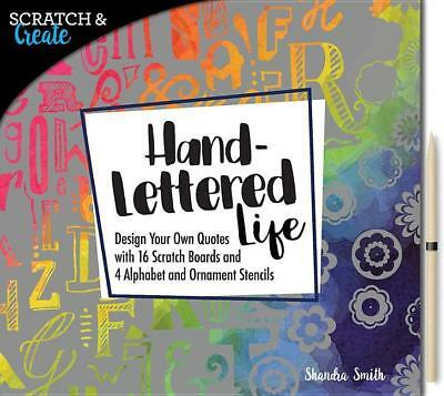 Scratch & Create: Hand-Lettered Life, Shandra Smith