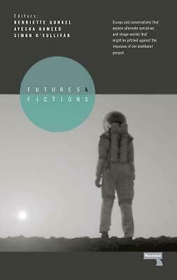 Futures and Fictions by Simon O'Sullivan Paperback Book Free Shipping!