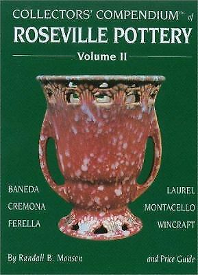 Collectors' Compendium of Roseville Pottery by Randall B. Monsen