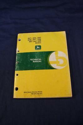 John Deere Technical Manual 327 328 337 338 347 348 467 468 Balers TM-1243 (Apr-