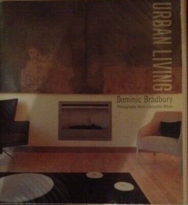 Urban Living: City Style for Your Home by Bradbury, Dominic Hardback Book The