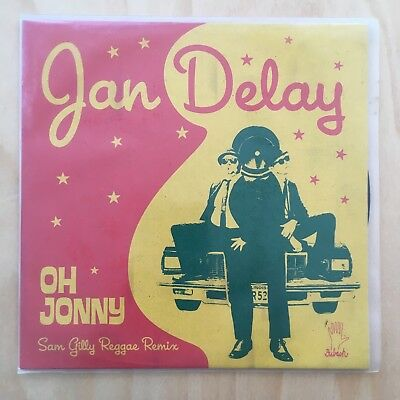 "JAN DELAY - Oh Johnny (Sam Gilly Reggae Remix) 7"" Vinyl EP"