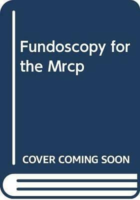 Fundoscopy for the Membership of the Royal College ... by Harris, M.L. Paperback