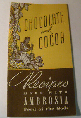 Chocolate and Cocoa recipes Vintage booklet from Ambrosia Choc. Co. Milwaukee Wi